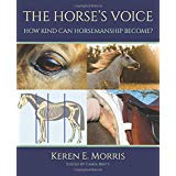 The Horse's Voice – How Kind can Horsemanship Become